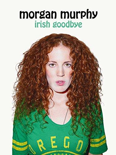 Morgan Murphy: Irish Goodbye [OV]