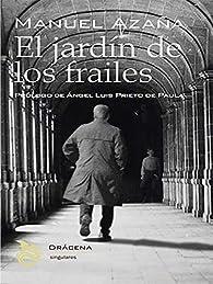 El jardín de los frailes par Manuel Azaña Díaz
