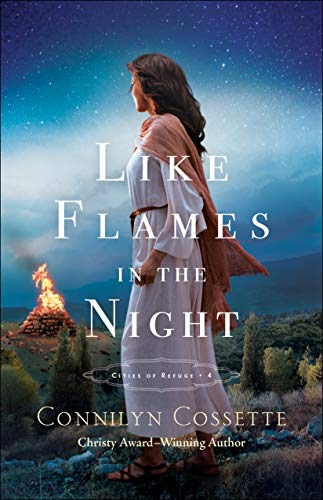 Like Flames in the Night (Cities of Refuge Book #4)