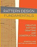 Pattern Design: Fundamentals: Construction and Pattern Making for Fashion Design (Volume 1)