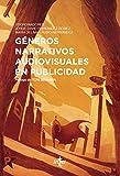 Géneros narrativos audiovisuales en publicidad (Ventana Abierta)