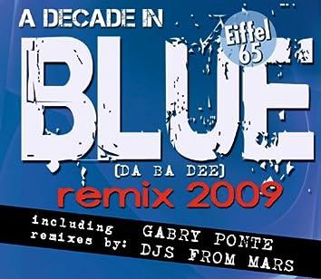 Blue (Da Ba Dee) Remix 2009