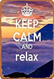 Keely Keep Calm And Relax Metal Vintage Tin Sign Wall Decoration 12x8 inches for Cafe Coffee Bars Pubs Man Cave Decorative