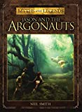 Jason and the Argonauts (Myths and Legends)