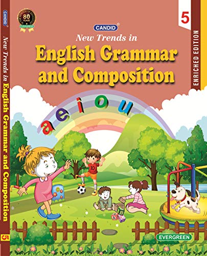 Evergreen CBSE New Trends In English Grammar and Compostion: For 2021 Examinations(CLASS 5 )