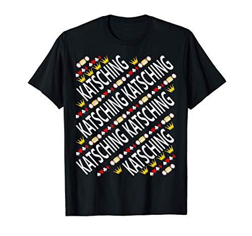 Katsching Casino Streamer König Lustig T-Shirt