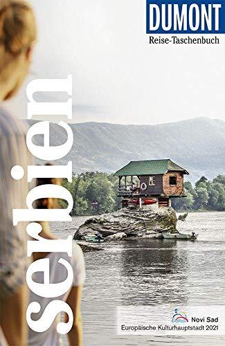 DuMont Reise-Taschenbuch Serbien: Reiseführer plus Reisekarte. Mit individuellen Autorentipps und vielen Touren.