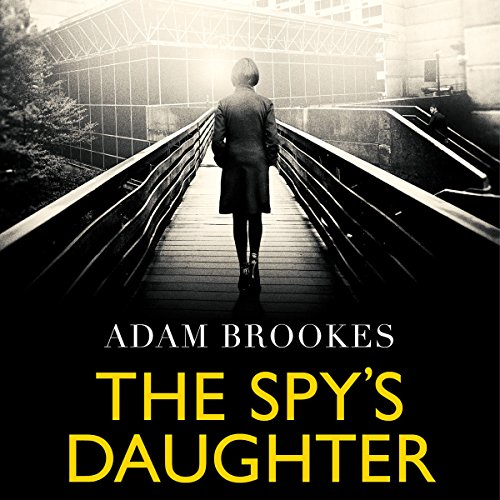 The Spy's Daughter audiobook cover art
