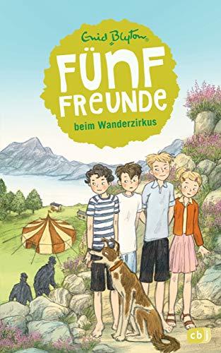 Fünf Freunde beim Wanderzirkus: Band 5 (Einzelbände, Band 5)