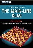 Chess Explained: The Main-line Slav-Vigorito, David