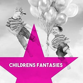 Childrens Fantasies