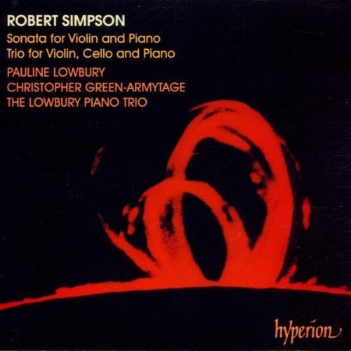 Robert Simpson: Violin Sonata & Piano Trio by The Lowbury Piano Trio (1995-04-01)