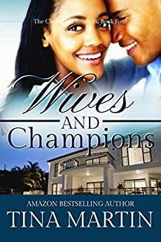 Wives And Champions (The Champion Brothers Book 4) (English Edition) par [Tina Martin]