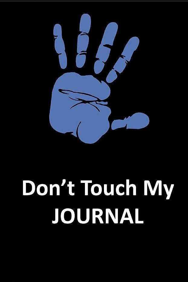 """枢機卿噂モッキンバードDon't Touch my Journal: Blue Notebook/Journal 120 Blank Lined Page 6""""x 9"""" This journal can be used as a diary, school notebook personal journal."""