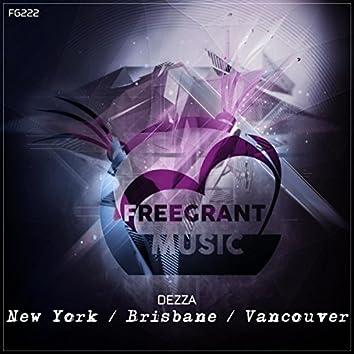 New York / Brisbane / Vancouver