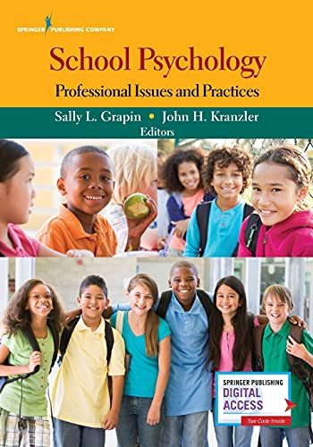Compare Textbook Prices for School Psychology: Professional Issues and Practices 1 Edition ISBN 9780826194732 by Grapin PhD  NCSP, Sally L.,Kranzler PhD, John H.