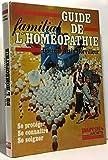 Guide familial de l'homéopathie (Parents-Hachette)