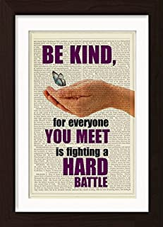 Plato Quote: Be Kind For Everyone You Meet Is Fighting A Hard Battle Ready To Frame Mounted /Matted Dictionary Art Print