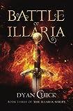 Battle of Illaria: Book Three of the Illaria Series (Volume 3)