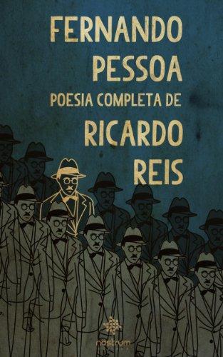 Fernando Pessoa - Poesia Completa de Ricardo Reis (Portuguese Edition)