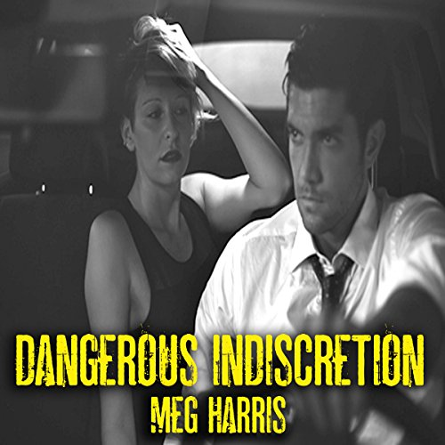 Dangerous Indiscretion audiobook cover art
