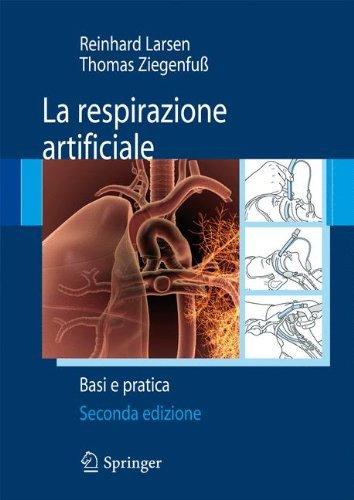La Respirazione Artificiale Basi E Pratica Italian Edition By Reinhard Larsen 2012 01 16