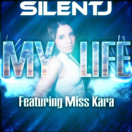 Silent J feat. Miss Kara