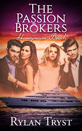 Book: Honeymoon Beach - The Passion Brokers by Sailor Stone
