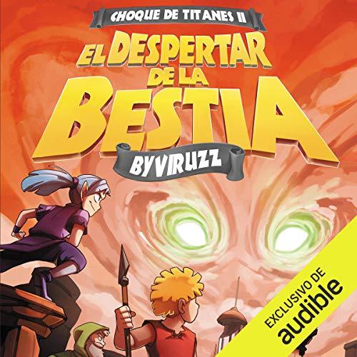 El Despertar de la Bestia [The Awakening of the Beast] audiobook cover art