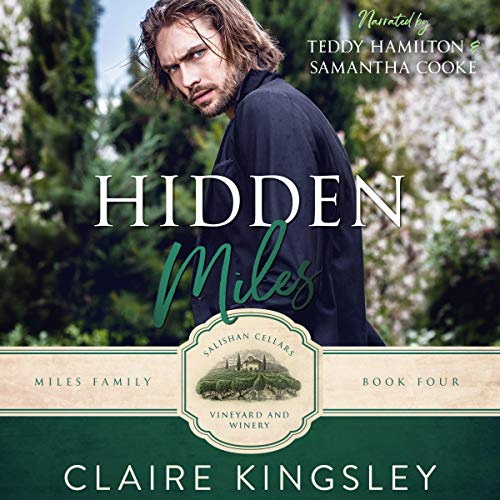 Hidden Miles: A Wounded Hero Romance (The Miles Family, Book 4)