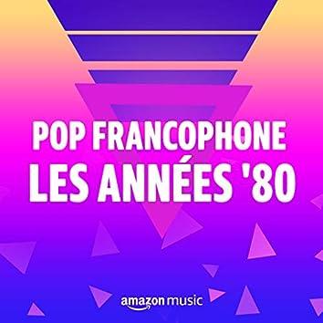 Pop Francophone les années 80