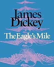 The Eagle's Mile (Wesleyan Poetry Series)