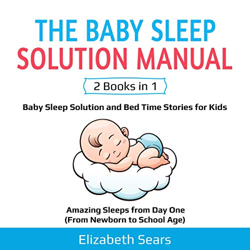 The Baby Sleep Solution Manual: 2 Books in 1 audiobook cover art