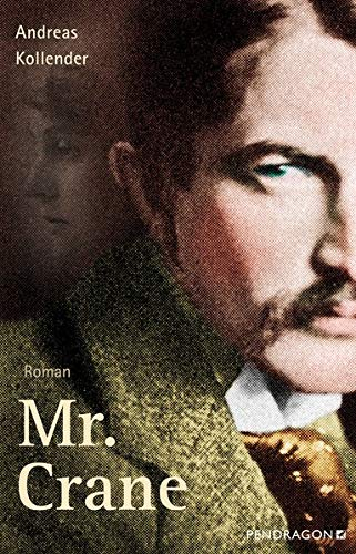Buchseite und Rezensionen zu 'Mr. Crane: Roman' von Kollender, Andreas