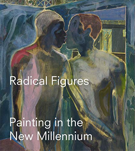Compare Textbook Prices for Radical Figures: Painting in the New Millennium Illustrated Edition ISBN 9780854882830 by Yee, Lydia