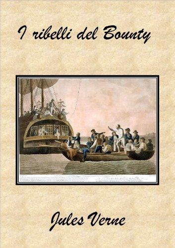 I ribelli del Bounty (Formato Kindle)