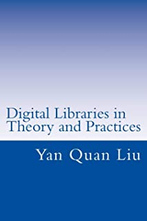 Digital Libraries in Theory and Practices