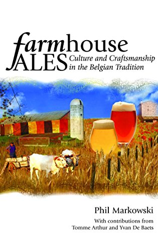 Farmhouse Ales: Culture and Craftsmanship in the European Tradition (English Edition)