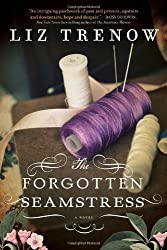 The Forgotten Seamstress, Liz Trenow