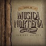 Musica Norteña Cristiana, Vol. 2