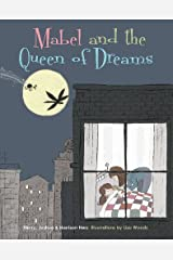 Mabel and the Queen of Dreams Hardcover