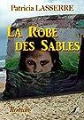La Robe des Sables par Lasserre (II)