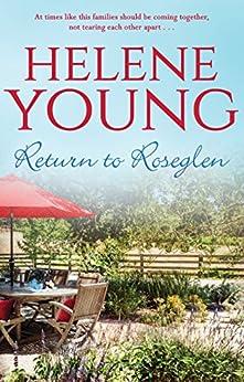 Return to Roseglen by [Helene Young]