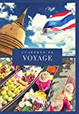 Cuaderno de VIAJE: Diario de viaje con instrucciones | Recuerdos y experiencias para las salidas de vacaciones y la preparación del viaje | TAILANDIA ... de vacaciones por carretera para rellenar