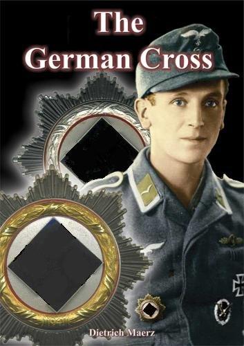 The German Cross - Das Fachbuch zum Deutschen Kreuz