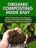 Organic Composting Made...