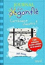 Journal d'un dégonflé - Tome 6 Carrément Claustro (6) de Jeff Kinney