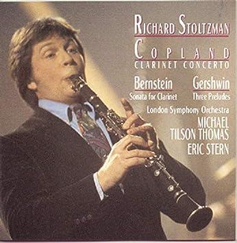 Copland: Clarinet Concerto - Gershwin: Three Preludes - Bernstein: Sonata for Clarinet