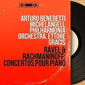 Ravel & Rachmaninoff: Concertos pour piano (Stereo Version)