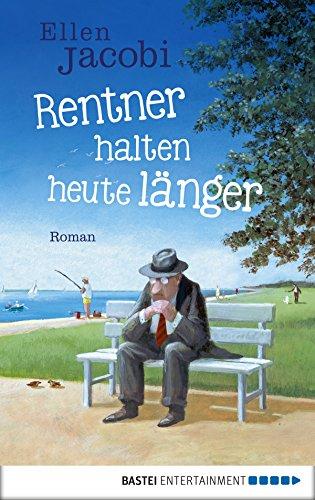 Rentner halten heute länger: Roman